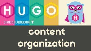Creating & Organizing Content | Hugo - Static Site Generator | Tutorial 6