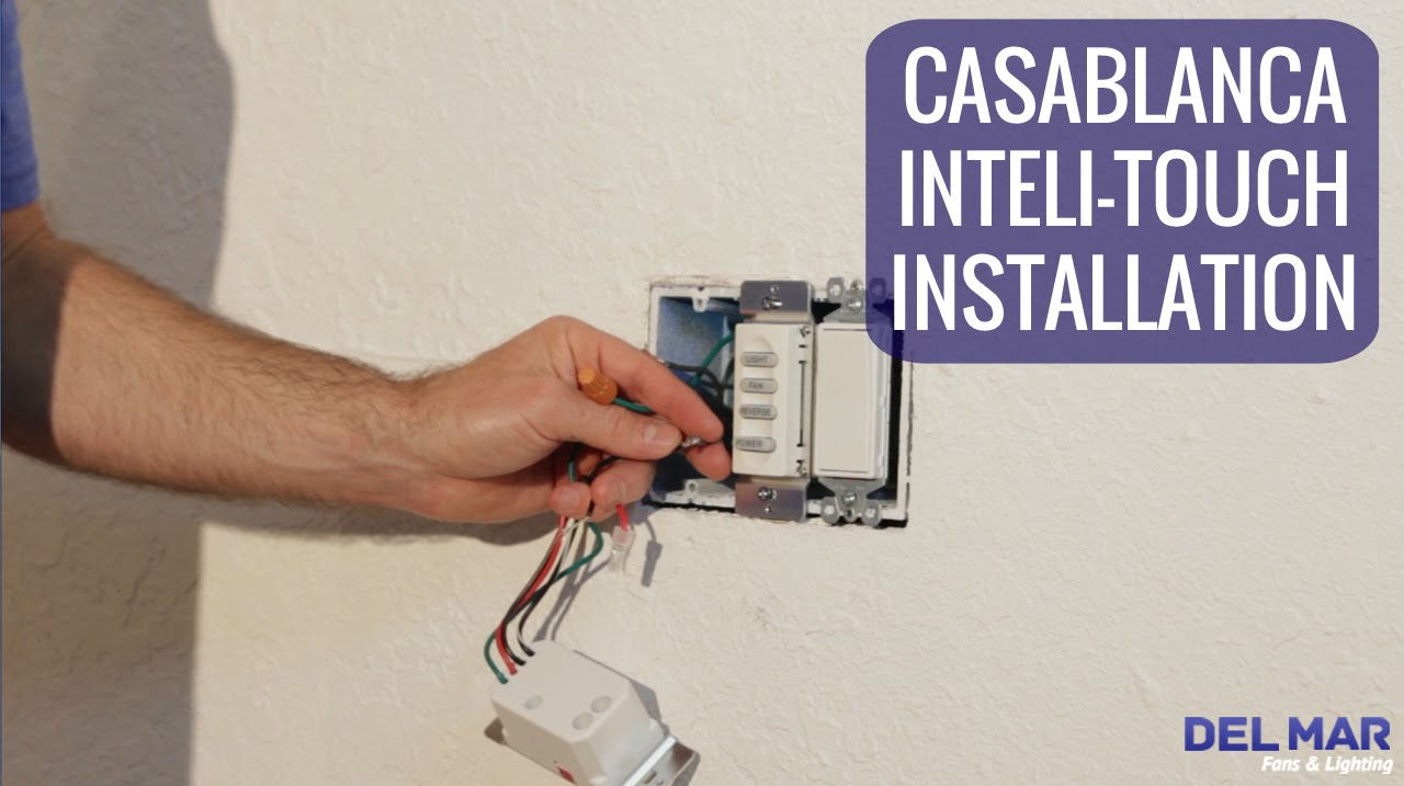Casablanca Inteli Touch Wall Control Installation Youtube Switch Wiring Additionally Light Diagram Also Lighting