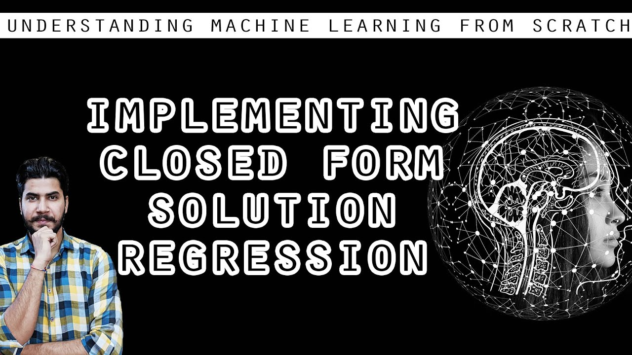 Implementing Closed Form Solution For Regression - (Machine Learning)