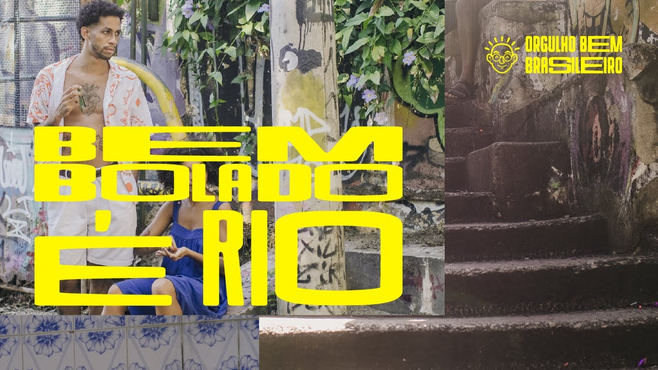 Bem Bolado é Rio - O FILME