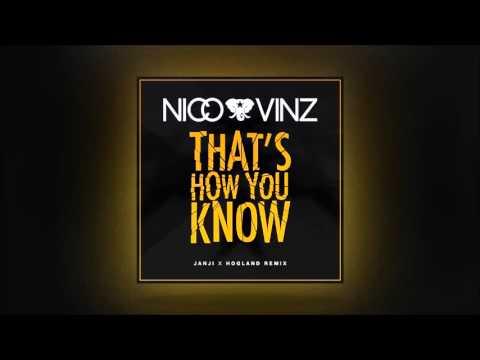 Nico & Vinz - That's How You Know (JANJI x Hogland remix)