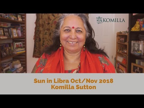 Sun in Libra - 17 October to 16 Nov 2018:  Komilla Sutton