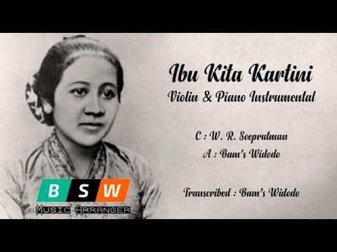 Ibu Kita Kartini (Violin & Piano Instrumental)