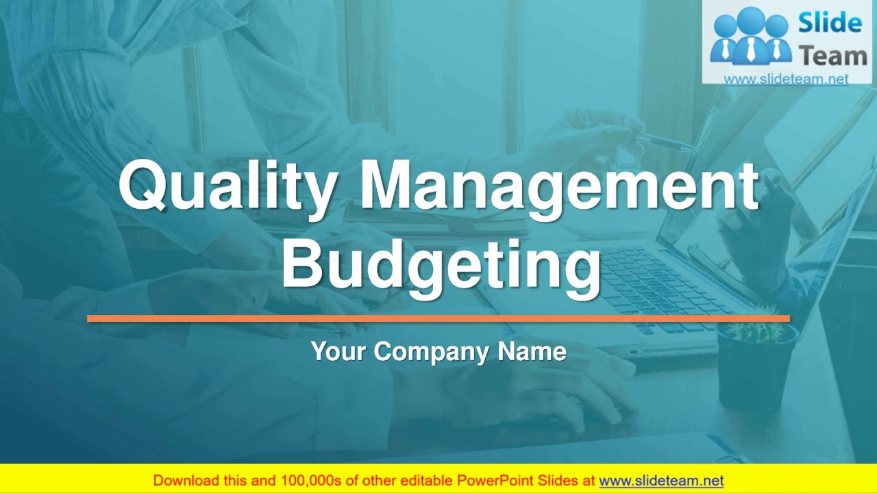 quality management budgeting powerpoint presentation slides youtube