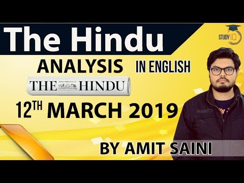 English 12 March 2019 - The Hindu Editorial News Paper Analysis [UPSC/SSC/IBPS] Current Affairs