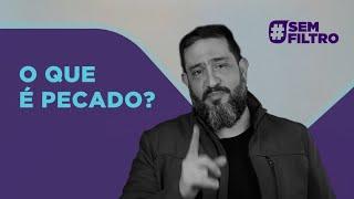 [SEM FILTRO] O QUE É PECADO? - Luciano Subirá