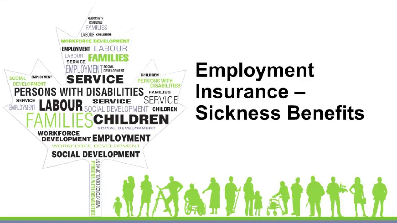 Employment Insurance And Sickness Benefits Youtube