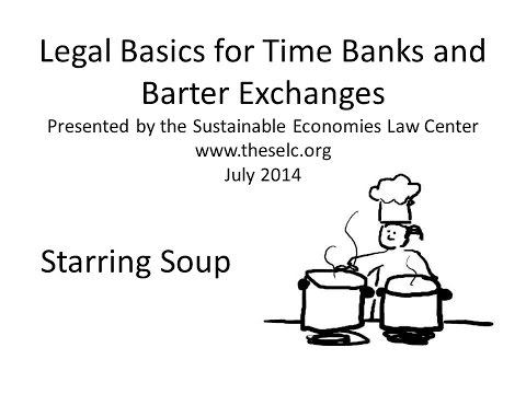 Legal Basics for Time Banks and Barter Exchanges Webinar