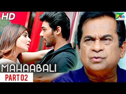 MAHAABALI | New Released Hindi Dubbed Movie | Part 02 | Bellamkonda Sreenivas, Samantha, Prakash Raj