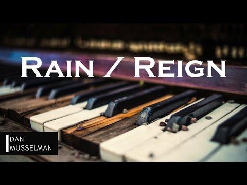 RAIN / REIGN   Hillsong United. Instrumental Piano Cover.