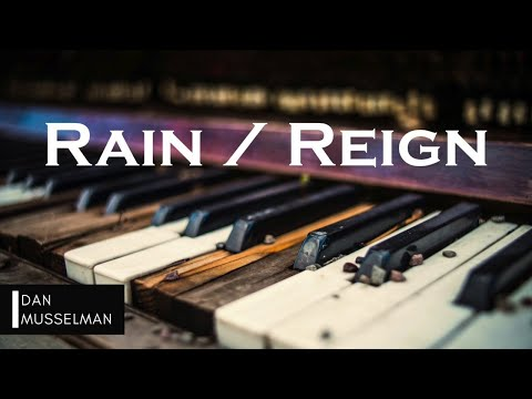 RAIN / REIGN | Hillsong United. Instrumental Piano Cover.