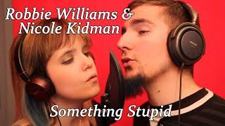 Robbie Williams Nicole Kidman Something Stupid Collaboration Cover Feat Christine