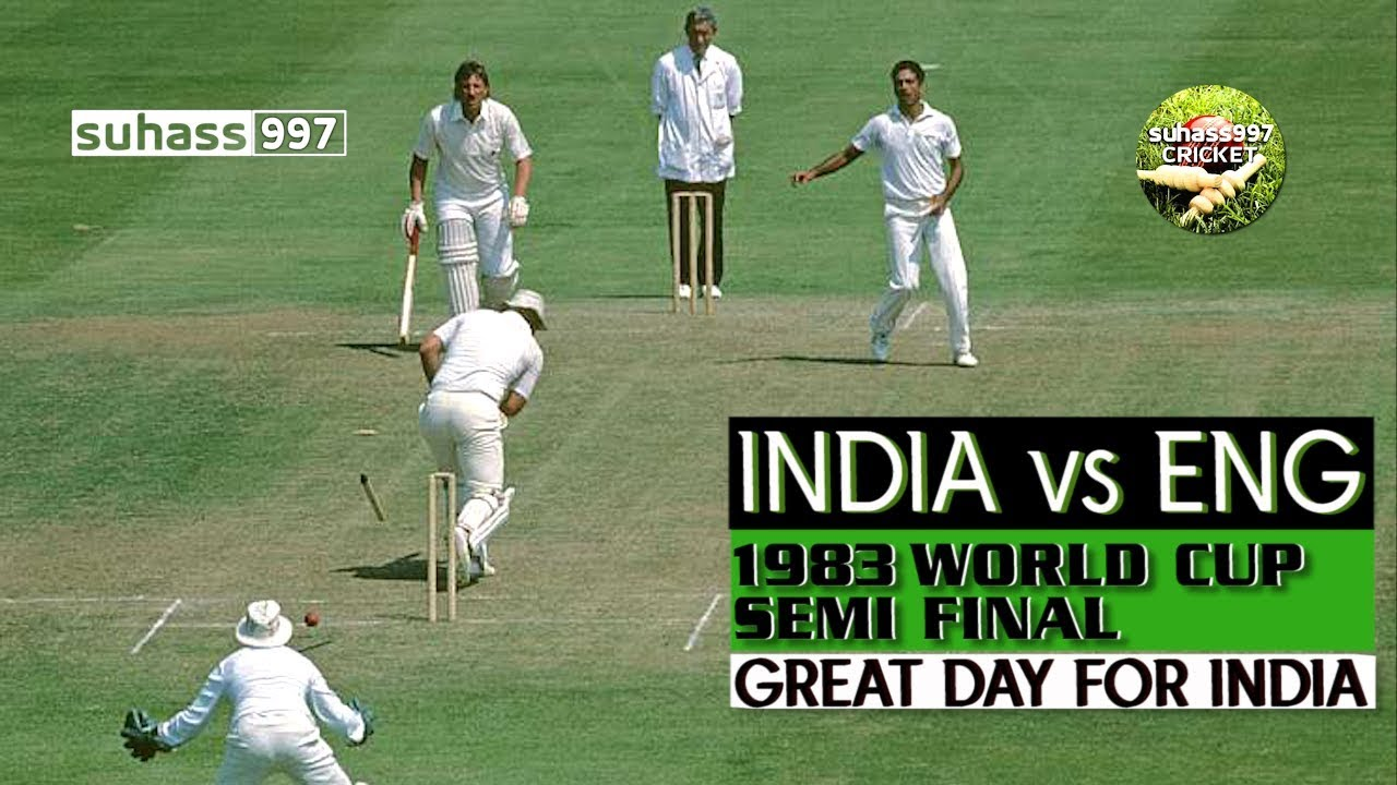 1983 WORLD CUP SEMI FINAL INDIA vs ENGLAND - THE DAY KAPIL'S DEVILS KNOCKED OUT THE HOME TEAM
