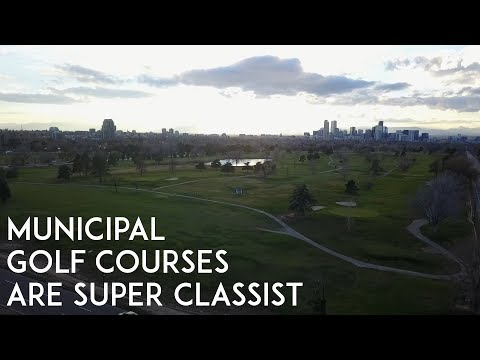 Municipal Golf Courses Are Super Classist (and Denver Is Doubling Down)