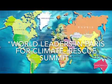 World Leaders in Paris for Climate- Rescue Summit