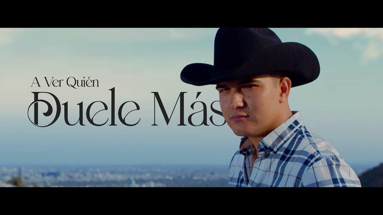 A Ver Quien Duele Mas - (Video Oficial) - Ulices Chaidez - DEL Records 2021