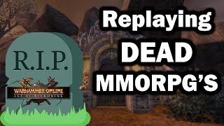 Replaying DEAD MMORPG's - Warhammer Online: Age of Reckoning