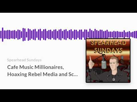 Cafe Music Millionaires, Hoaxing Rebel Media and School Bullying    SS64