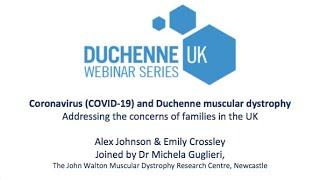 DUCHENNE UK WEBINAR 2: Coronavirus (COVID-19): Community questions and update on clinical trials