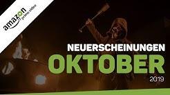 Neu bei Amazon Prime Video im Oktober 2019 | Neuerscheinungen (Deutschland)