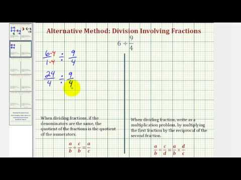 Ex2: Division Involving Fractions - Compare Alternative and