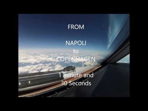 Napoli Copenhagen in 1 minute and 30 seconds from the Cockpit Enjoy this time lapse