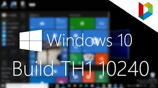 Windows 10 TH1 10240 | Preview And Tour