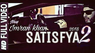 Download free satisfya khan 320kbps mp3 song Satisfya Song