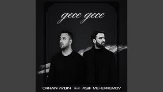 Gece Gece (feat. Asif Meherremov) Resimi