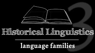 Intro to Historical Linguistics: Comparative Method & Language Family Trees (lesson 3 of 4)