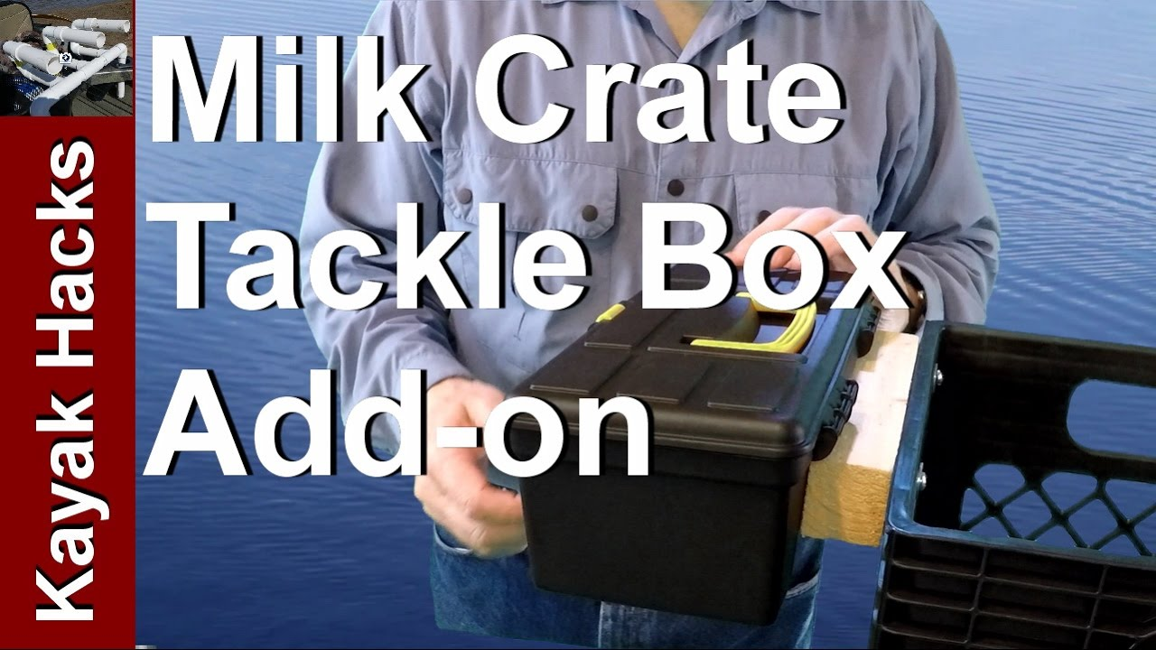 Kayak Milk Crate Setup: Adding Kayak Tackle Box Storage