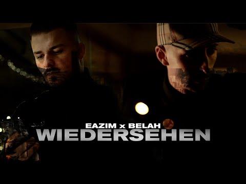 Belah X Eazim - Wiedersehen