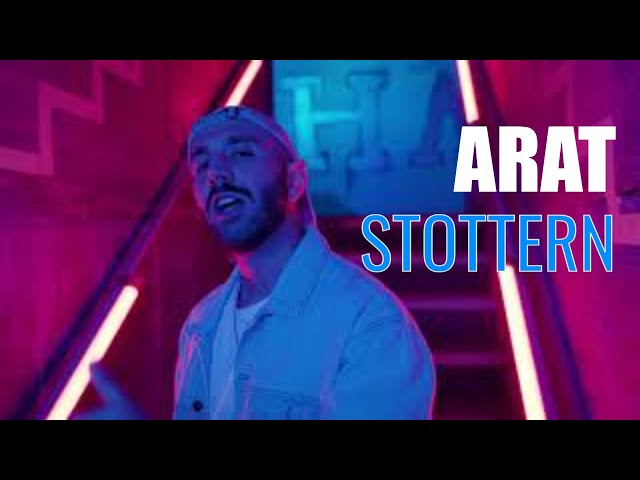 ARAT - STOTTERN (Official Video)