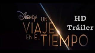 Un Viaje En El Tiempo (sub español) oficial 2018