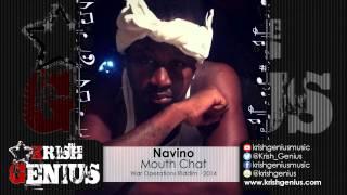 Navino - Mouth Chat (Raw) War Operations Riddim - December 2014