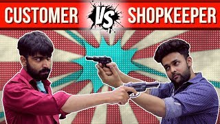 Customer vs Shopkeeper | WTF | WHAT THE FUKREY