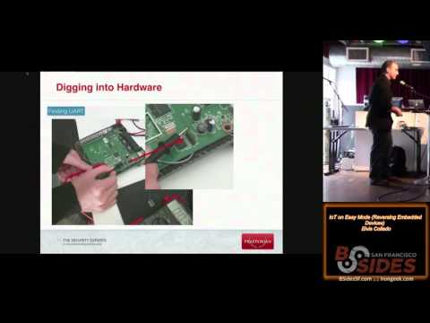 BSidesSF 2016 - IoT on Easy Mode (Reversing Embedded Devices) (Elvis Collado)