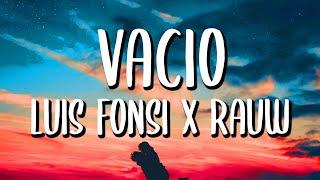 Luis Fonsi x Rauw Alejandro - Vacío (Letra/Lyrics)