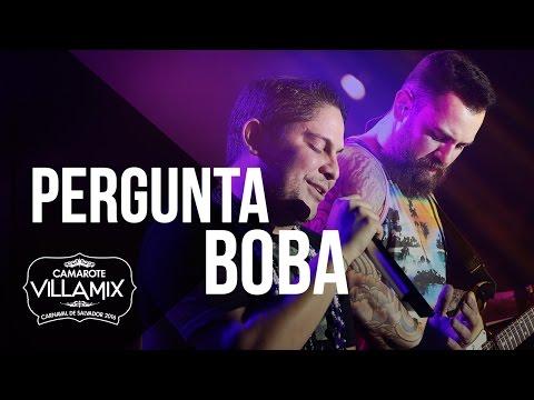 Pergunta boba - Jorge e Mateus - Camarote Villa Mix 2016