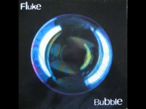 Fluke - Bubble (Stuntbubble, 1994)