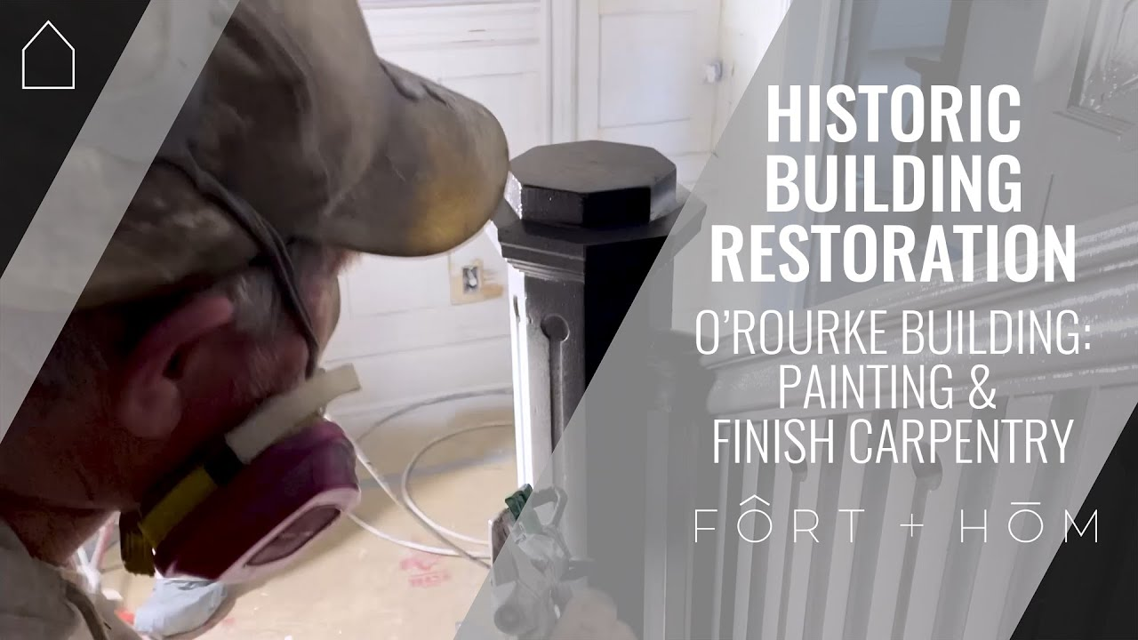 PAINTING & FINISH CARPENTRY | O'ROURKE BUILDING | HISTORIC APARTMENT BUILDING RENOVATION