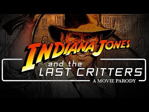 Indiana Jones And The Last Critters   A MOVIE PARODY