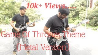 Game Of Thrones Theme Cover (Metal Version) | The Indian Trilogy