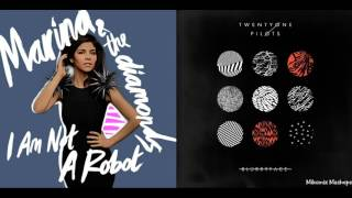 Tyler Is Not A Robot - twenty one pilots & Marina and The Diamonds (Mashup)