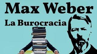 Video Weber, La Burocracia download MP3, 3GP, MP4, WEBM, AVI, FLV Oktober 2018