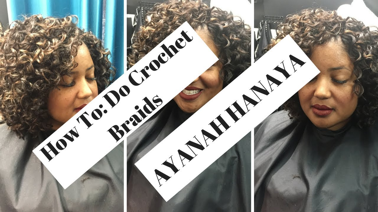 How To: Do Crochet Braids