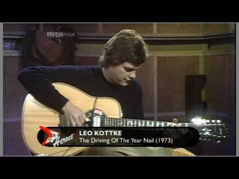 Leo Kottke  The Driving Of The Year Nail