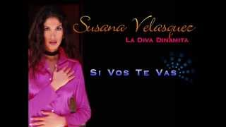 "Susana Velasquez   ""Si Vos Te Vas""  con La Sonora Dinamita"