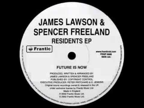 """Spencer Freeland & James Lawson """"Future Is Now"""""""