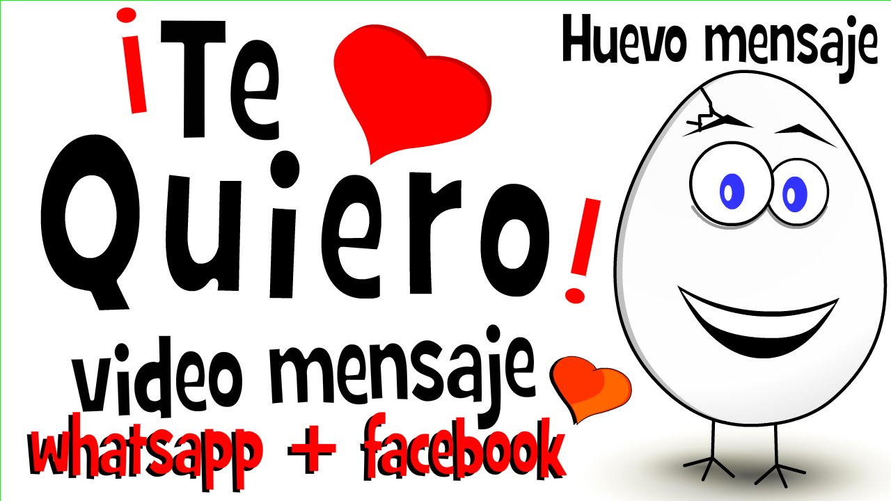 Te Quiero Frase De Amor Videos Para Compartir En Whatsapp